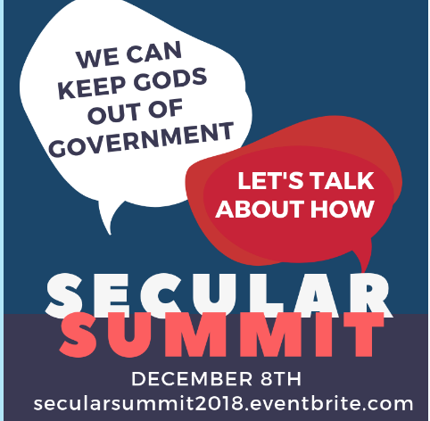 Keep Gods Out of Government Secular Summit 2018